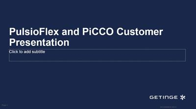 PulsioFlex and PiCCO Customer Presentation