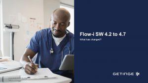 Flow-i software v4.2 to  v4.7 - What changed?